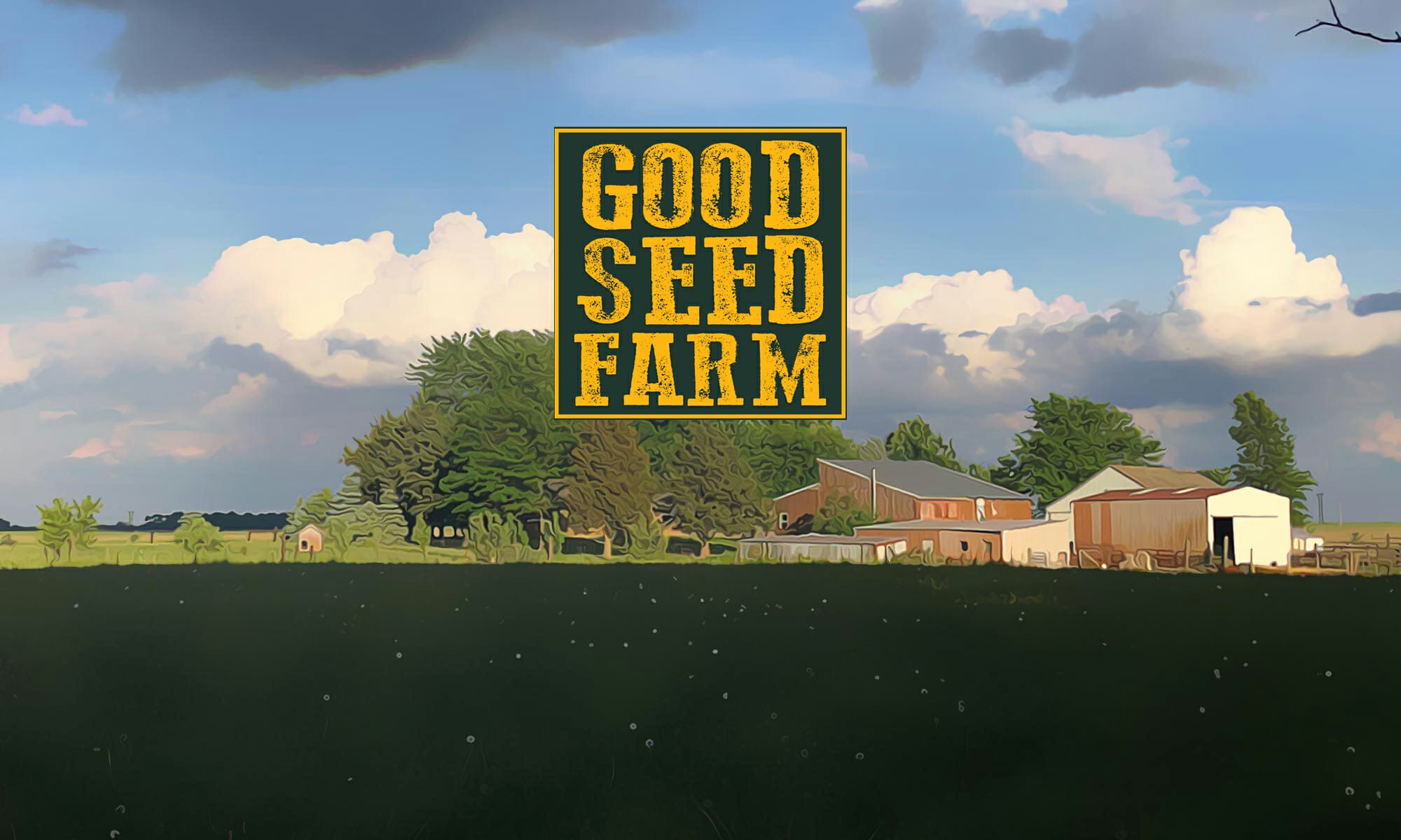 The Good Seed Farm